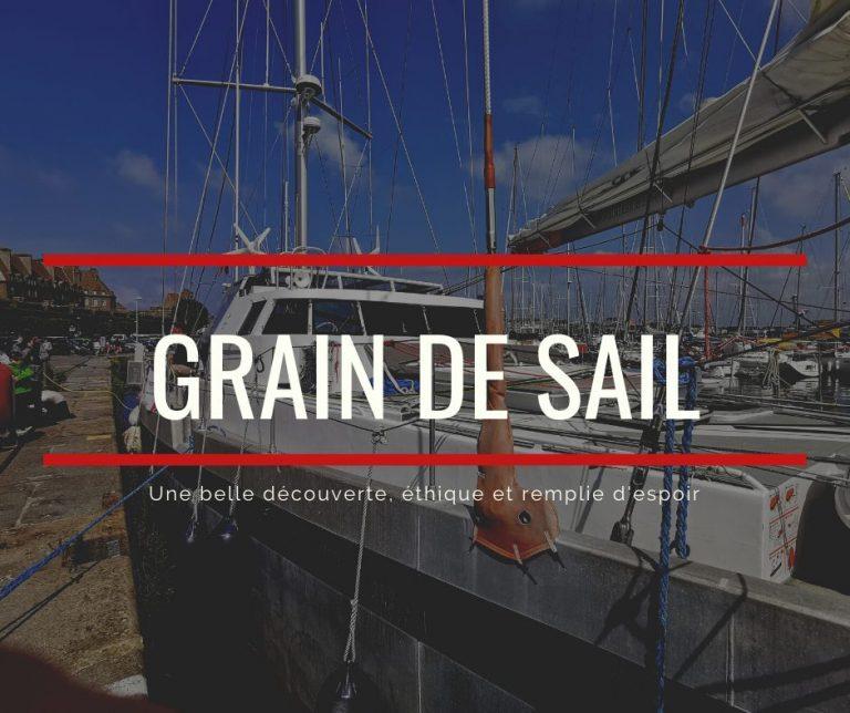 Read more about the article UNE BELLE DECOUVERTE : GRAIN DE SAIL